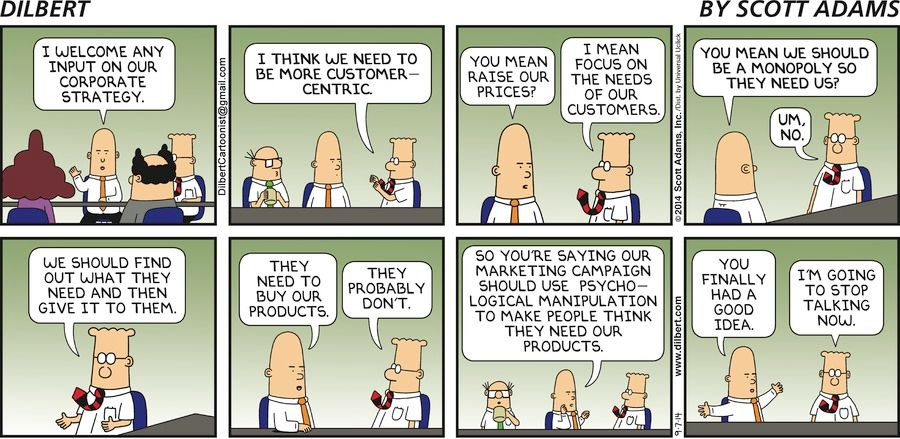 Dilbert, Customer-Centric, Customer Needs, Corporate Strategy